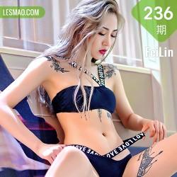 FeiLin 嗲囡囡 Vol.236 晗大大bia 长腿辣妹