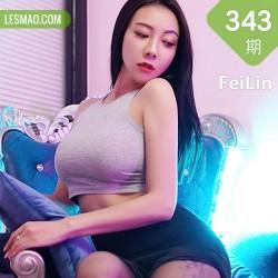 FeiLin 嗲囡囡 Vol.343 透视丰胸肥臀 果儿victoria 御姐气息