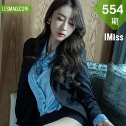 IMiss 爱蜜社 Vol.554 职场职业ol丝足 萌白酱
