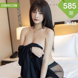 IMiss 爱蜜社 Vol.585 黑色魅惑 萌奈子