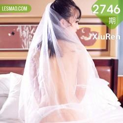 XiuRen 秀人 No.2746  前女友婚礼捆绑 还是陈梵妮