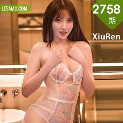 XiuRen 秀人 No.2758  林芮希 a4腰首套写真
